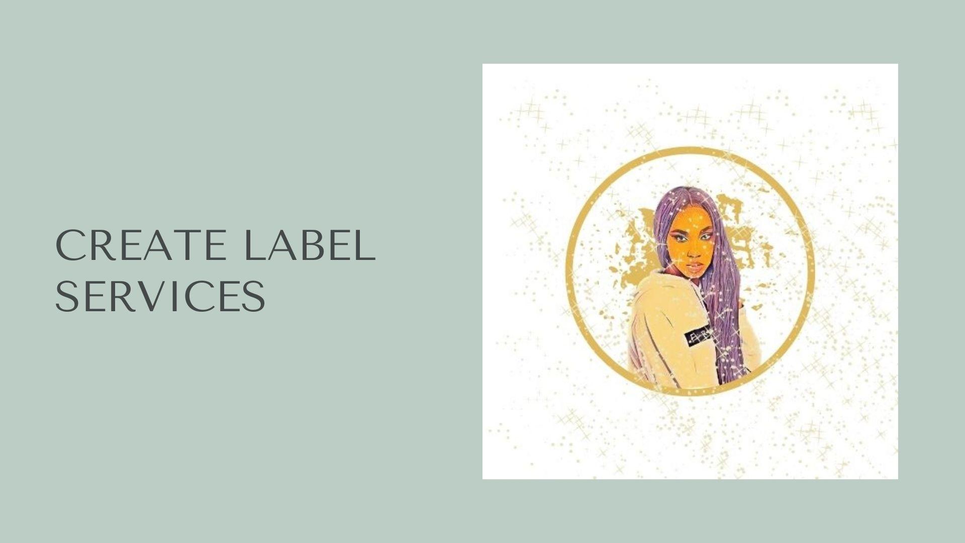 Create Label Services