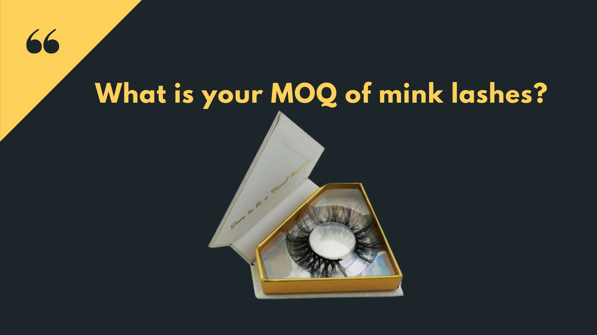 What is your MOQ of mink lashes