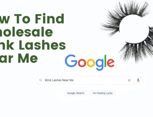 How To Find Wholesale Mink Lashes Near Me