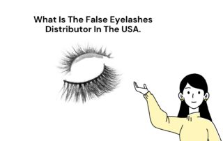 What Is The False Eyelashes Distributor In The USA.
