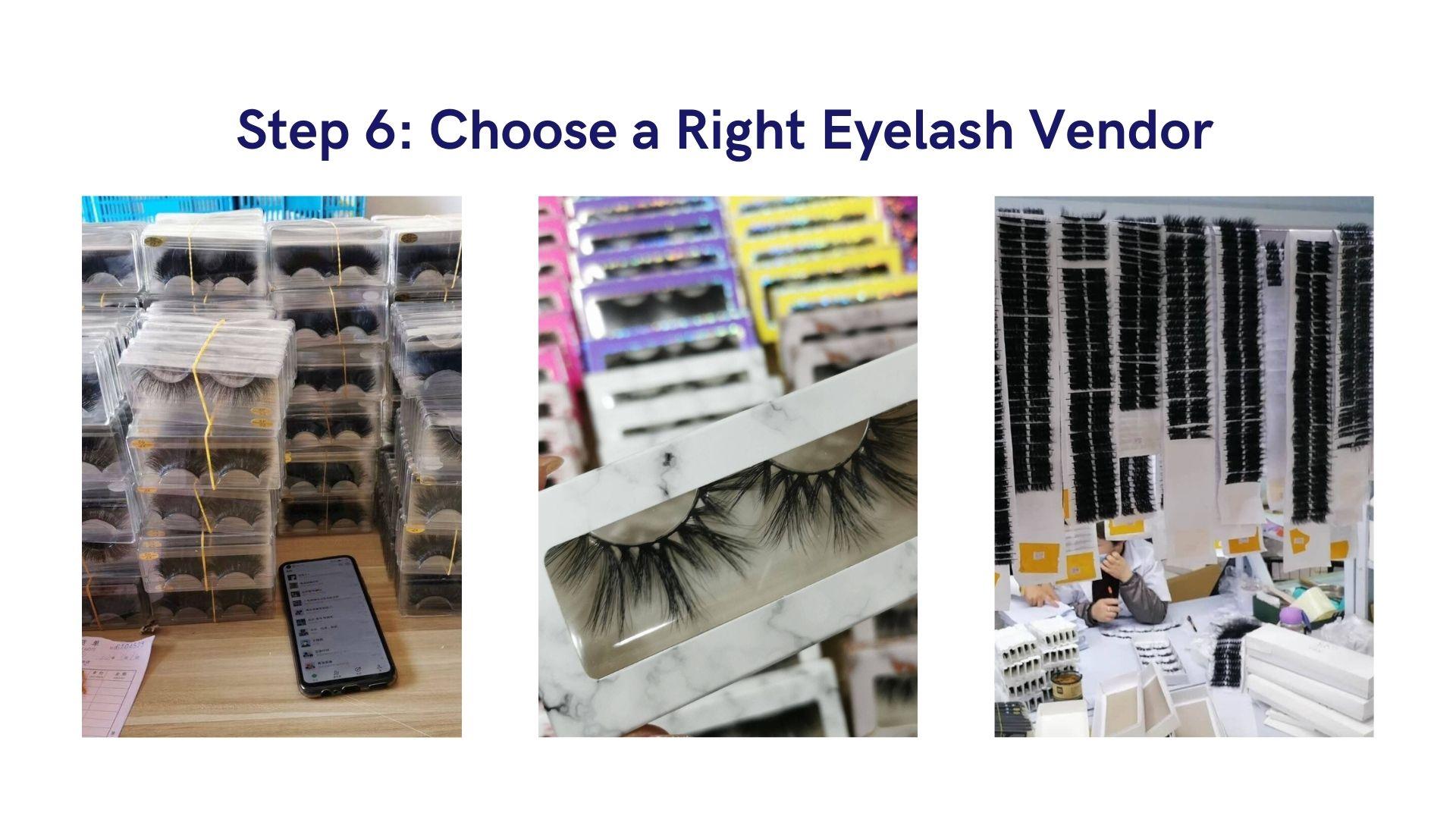 Step 6 Choose a Right Eyelash Vendor